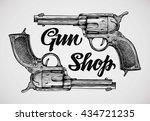 hand drawn pistols. gun shop.... | Shutterstock .eps vector #434721235