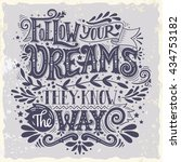 follow your dreams. they know... | Shutterstock .eps vector #434753182