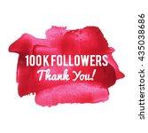 100k 100000 followers thank you ...   Shutterstock .eps vector #435038686