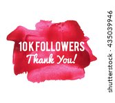 10k 10000 followers thank you... | Shutterstock .eps vector #435039946