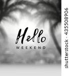 calligraphy inscription hello... | Shutterstock .eps vector #435508906