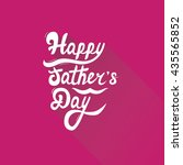 happy father's day. hand... | Shutterstock .eps vector #435565852