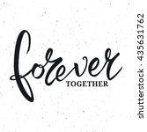 Forever Together Phrase...