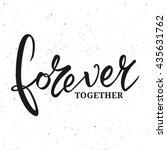 Forever Together Phrase...