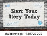 start your story today on brick ... | Shutterstock . vector #435723202
