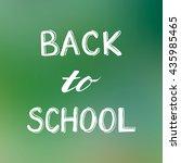 back to school lettering on... | Shutterstock . vector #435985465