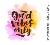 good vibes only vector...