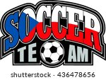 scech republic flag with soccer ...   Shutterstock .eps vector #436478656