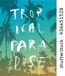 tropical paradise. modern...   Shutterstock .eps vector #436651528