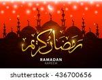 ramadan kareem greeting with... | Shutterstock . vector #436700656