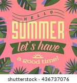 hello  summer   let's have a... | Shutterstock .eps vector #436737076