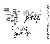 never give up set. hand... | Shutterstock .eps vector #436797556