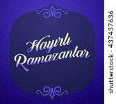 ramadan kareem greetings ... | Shutterstock .eps vector #437437636