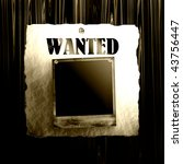 old wanted poster on wood with... | Shutterstock . vector #43756447