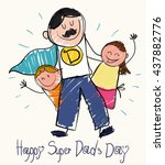 children draw for father's day  ... | Shutterstock .eps vector #437882776