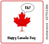happy canada day. canadian... | Shutterstock .eps vector #437921386