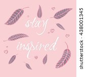 """stay inspired"" in pink and... 