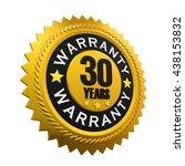 30 years warranty sign. 3d... | Shutterstock . vector #438153832