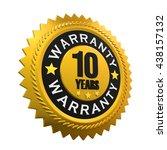 10 years warranty sign. 3d... | Shutterstock . vector #438157132