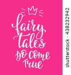 lettering typography fairy tale ... | Shutterstock .eps vector #438232942