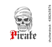 dead pirate tattoo symbol with... | Shutterstock .eps vector #438265876