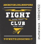 fight club. hand crafted retro... | Shutterstock .eps vector #438426922