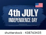 fourth of july independence day | Shutterstock .eps vector #438763435