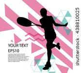 tennis player silhouette... | Shutterstock .eps vector #438810025