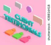 client testimonials   3d... | Shutterstock . vector #438816418