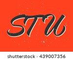alphabet  s  t  u  calligraphy  ... | Shutterstock .eps vector #439007356