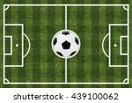 soccer field and ball top view... | Shutterstock . vector #439100062