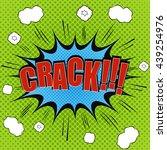 crack comic bubble text. pop...   Shutterstock .eps vector #439254976