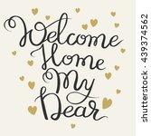 handwritten inscription welcome ... | Shutterstock .eps vector #439374562