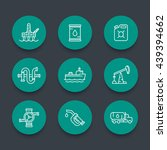 petroleum industry line icons ... | Shutterstock .eps vector #439394662