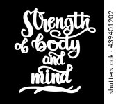 strength of body and mind words....   Shutterstock .eps vector #439401202
