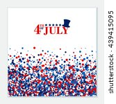 4th of july festive greeting... | Shutterstock .eps vector #439415095