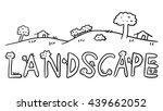 drawing text art landscape | Shutterstock . vector #439662052