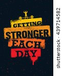 getting stronger each day.... | Shutterstock .eps vector #439714582
