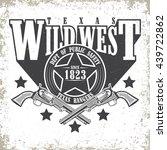 vintage typography  wild west t ... | Shutterstock .eps vector #439722862