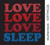 t shirt graphics  typography.... | Shutterstock .eps vector #439744126