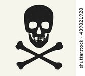 skull and crossbones on white... | Shutterstock . vector #439821928