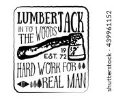lumberjack vintage label with... | Shutterstock .eps vector #439961152