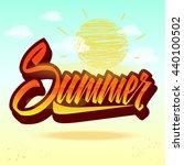 trendy hand lettering summer on ... | Shutterstock .eps vector #440100502