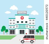 hospital building and ambulance ... | Shutterstock .eps vector #440120572