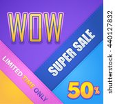 vivid colors wow super sale... | Shutterstock .eps vector #440127832