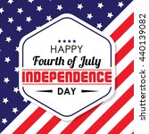 happy independence day  united... | Shutterstock .eps vector #440139082