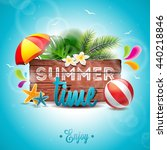summer time holiday typographic ... | Shutterstock . vector #440218846
