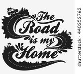 the road is my home.... | Shutterstock .eps vector #440353762