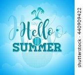say hello to summer inspiration ... | Shutterstock . vector #440909422