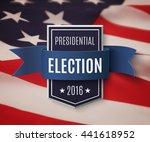 presidential election 2016... | Shutterstock .eps vector #441618952